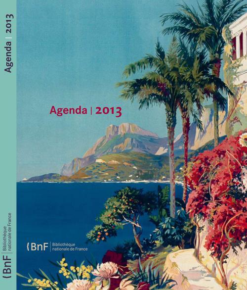 AGENDA BNF 2013. AFFICHES STATIONS BALNEAIRES