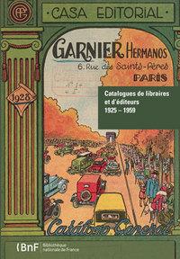 CATALOGUES DE LIBRAIRES ET D'EDITEURS 1925-1959