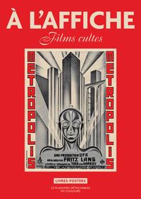 A L'AFFICHE : FILMS CULTES - LIVRES POSTERS