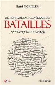 ANTHOLOGIE DES BATAILLES - DE L'ANTIQUITE A NOS JOURS