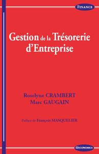 GESTION DE LA TRESORERIE, 3E ED.