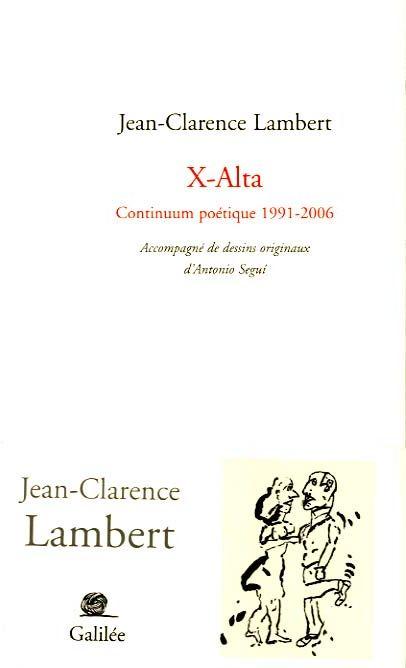 X-ALTA CONTINUUM POETIQUE, 1991-2006