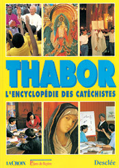 THABOR ENCYCLOPEDIE DES CATECHISTES (RELIE)