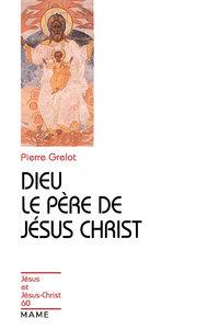DIEU LE PERE DE JESUS-CHRIST