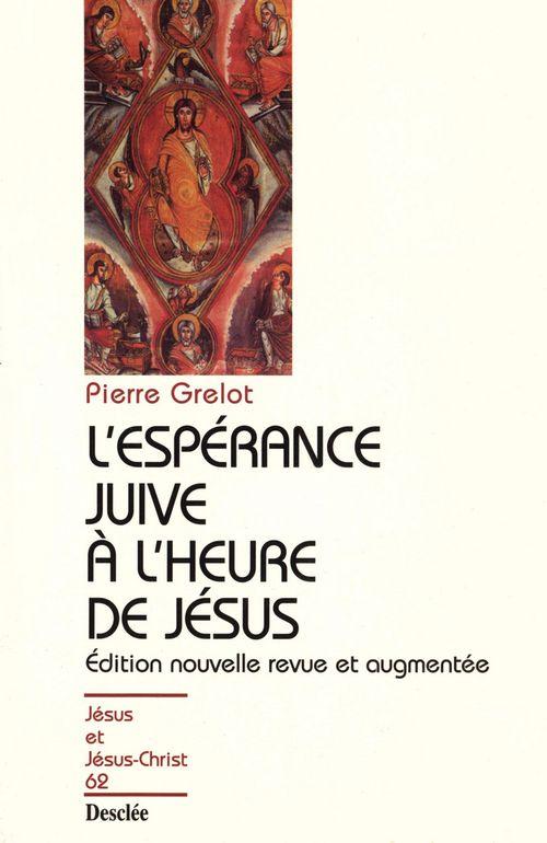 L'ESPERANCE JUIVE A L'HEURE DE JESUS N62
