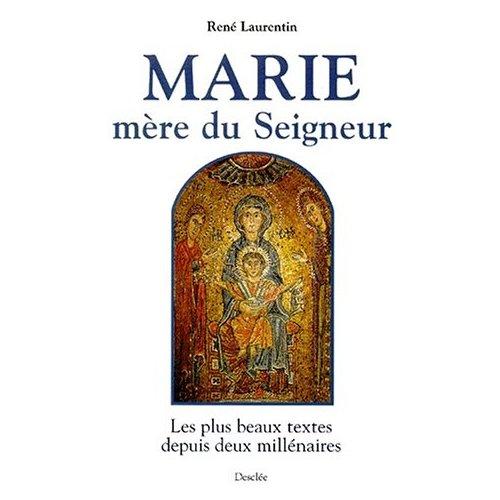 MARIE MERE DU SEIGNEUR