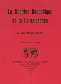 LA DOCTRINE BOUDDHIQUE DE LA RENAISSANCE. TRADUCTION DR A. MIGOT.