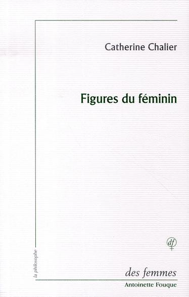 FIGURES DU FEMININ - LECTURE D'EMMANUEL LEVINAS