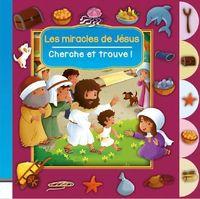 CHERCHE ET TROUVE - LES MIRACLES DE JESUS