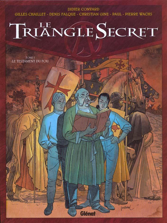 LE TRIANGLE SECRET - TOME 01 - LE TESTAMENT DU FOU