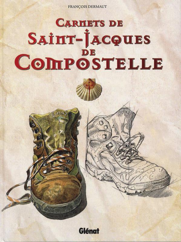 CARNETS DE SAINT-JACQUES DE COMPOSTELLE