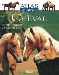 LE CHEVAL - COMPORTEMENT ET CARACTERES