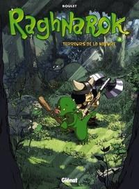 RAGHNAROK - TOME 03 - TERREURS DE LA NATURE