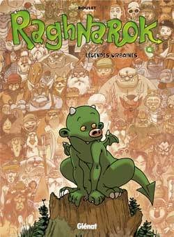 RAGHNAROK - TOME 04 - LEGENDES URBAINES