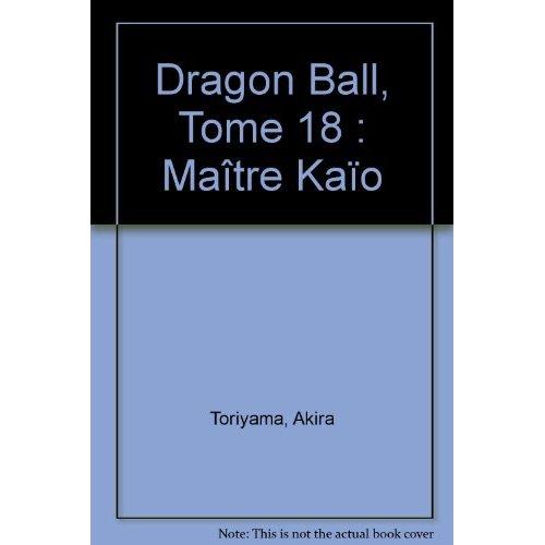 Dragon ball - edition originale - tome 18