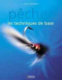 PECHER - LES TECHNIQUES DE BASE