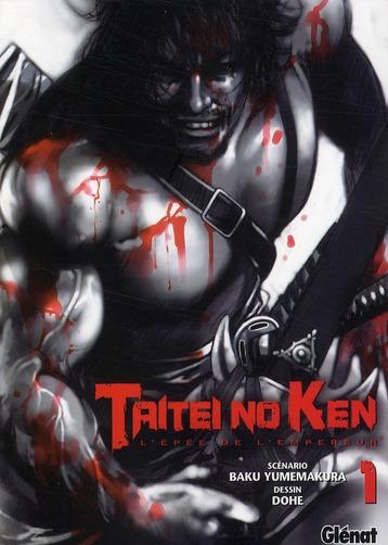 TAITEI NO KEN - TOME 01 - L'EPEE DE L'EMPEREUR