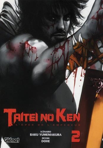 TAITEI NO KEN - TOME 02 - L'EPEE DE L'EMPEREUR