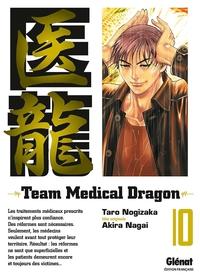 TEAM MEDICAL DRAGON - TOME 10