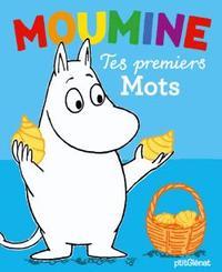 MOUMINE - TES PREMIERS MOTS