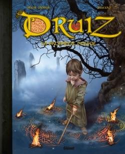 DRUIZ - LA PROPHETIE PERDUE