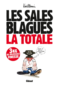 LES SALES BLAGUES - LA TOTALE - TOMES 1 A 17