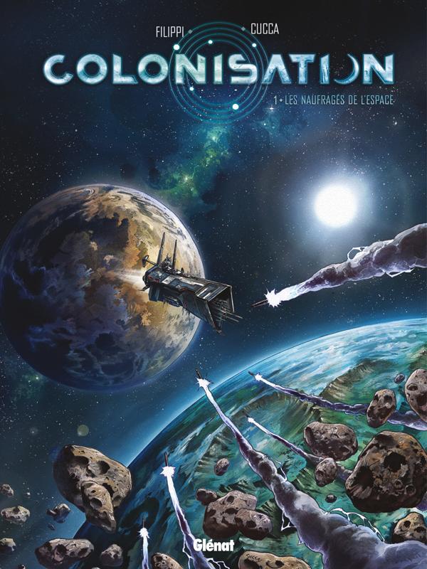 Colonisation - tome 01 - les naufrages de l'espace