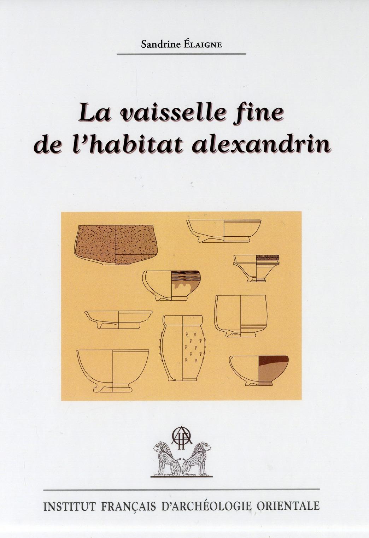VAISSELLE FINE DE L HABITAT ALEXANDRIN