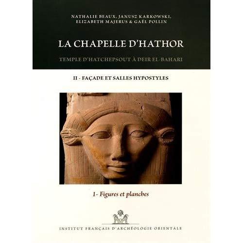 CHAPELLE D'HATHOR TEMPLE D'HATCHEPSOUT A DEIREL BAHARI II