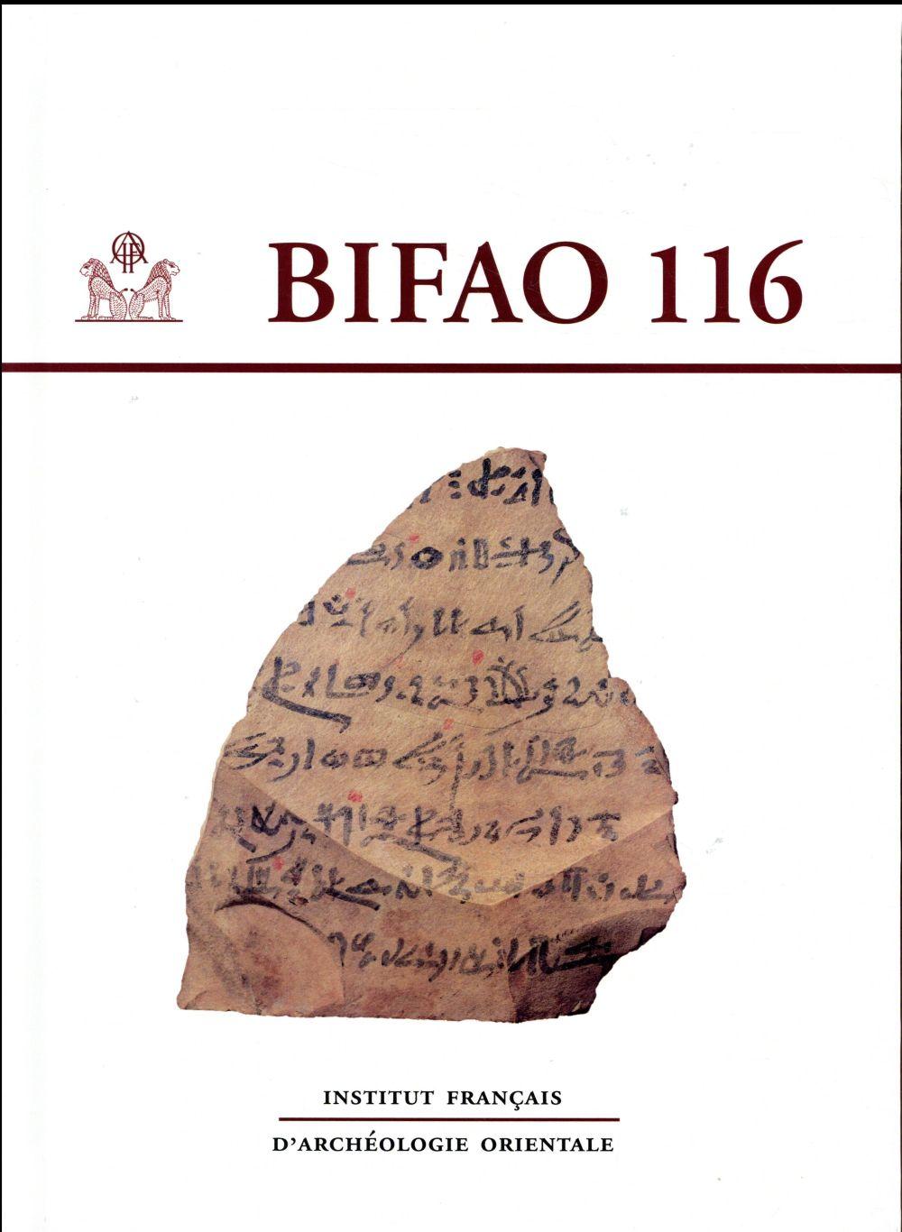 BULLETIN DE L'INSTITUT FRANCAIS D'ARCHEOLOGIE ORIENTALE 116