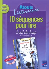 10 SEQUENCES POUR LIRE OEIL DU