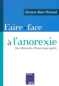 FAIRE FACE A L ANOREXIE