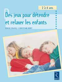 DES JEUX POUR DETENDRE ET RELAXER LES ENFANTS