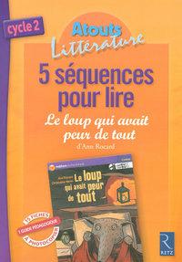 5 SEQUENCES POUR LIRE LE LOUP