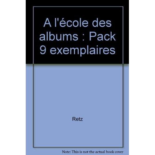 METHODE DE LECTURE : A L'ECOLE DES ALBUMS CP - SERIE 1