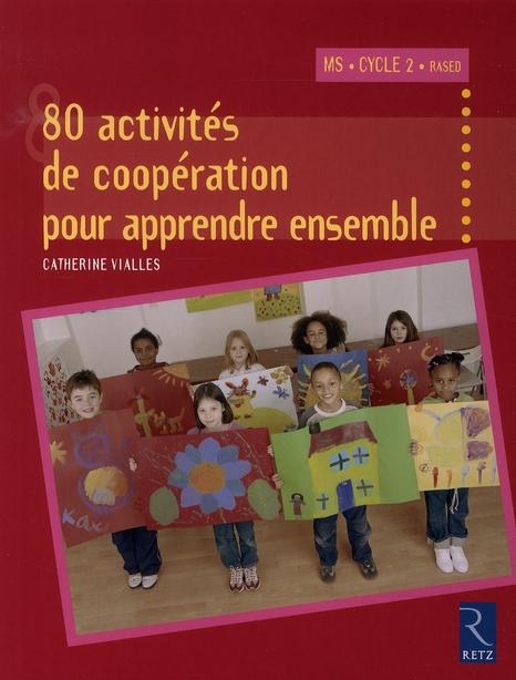 80 activites de cooperation pour apprendre ensemble