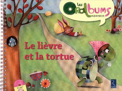 Le lievre et la tortue (+ cd audio)