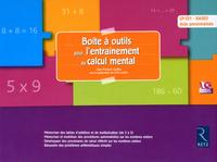 BOITE A OUTILS POUR L'ENTRAINEMENT AU CALCUL MENTAL