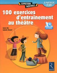 100 EXERCICES D'ENTRAINEMENT AU THEATRE + DVD