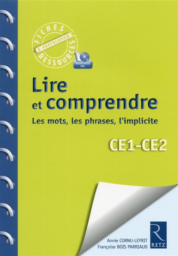 Lire et comprendre les mots, les phrases, l'implicite ce1- ce2 + cd