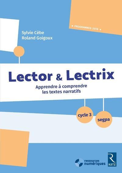 Lector et lectrix cycle 3 + cd rom - nouvelle edition