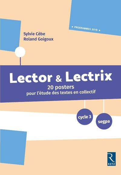 Posters lector & lectrix cycle 3 -nouvelle edition-