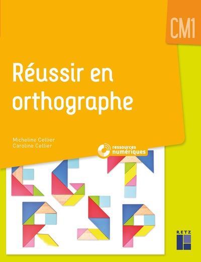 Reussir en orthographe cm1 + cd rom