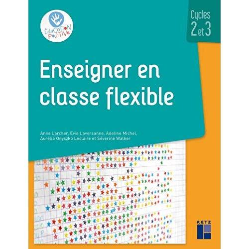 Enseigner en classe flexible cycles 2 et 3