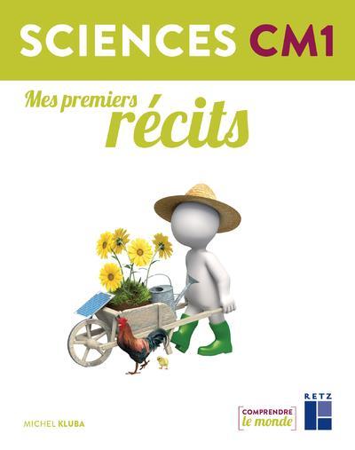 Mes premiers recits - sciences cm1