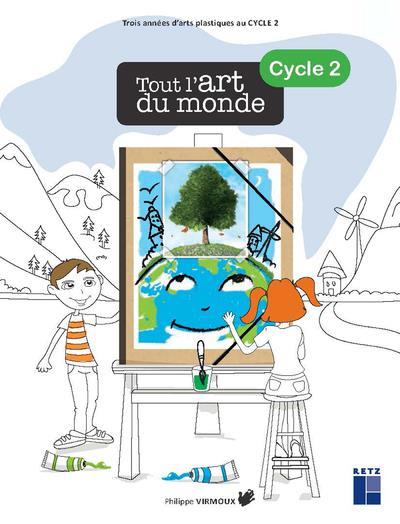 Tout l'art du monde cycle 2 + cd-rom