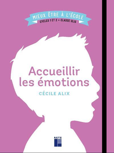 Accueillir les emotions cycles 1 et 2 + classe ulis
