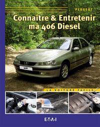 CONNAITRE & ENTRETENIR MA 406 SERIE 2 DIESEL