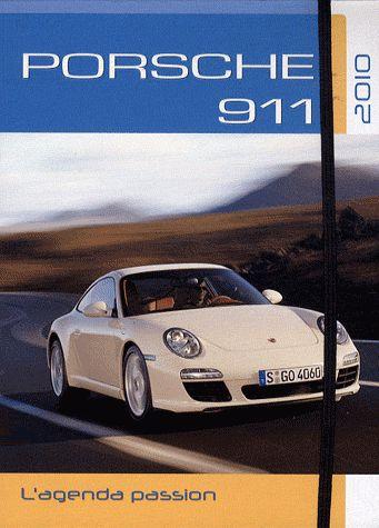PORSCHE 911, L'AGENDA PASSION - 2010