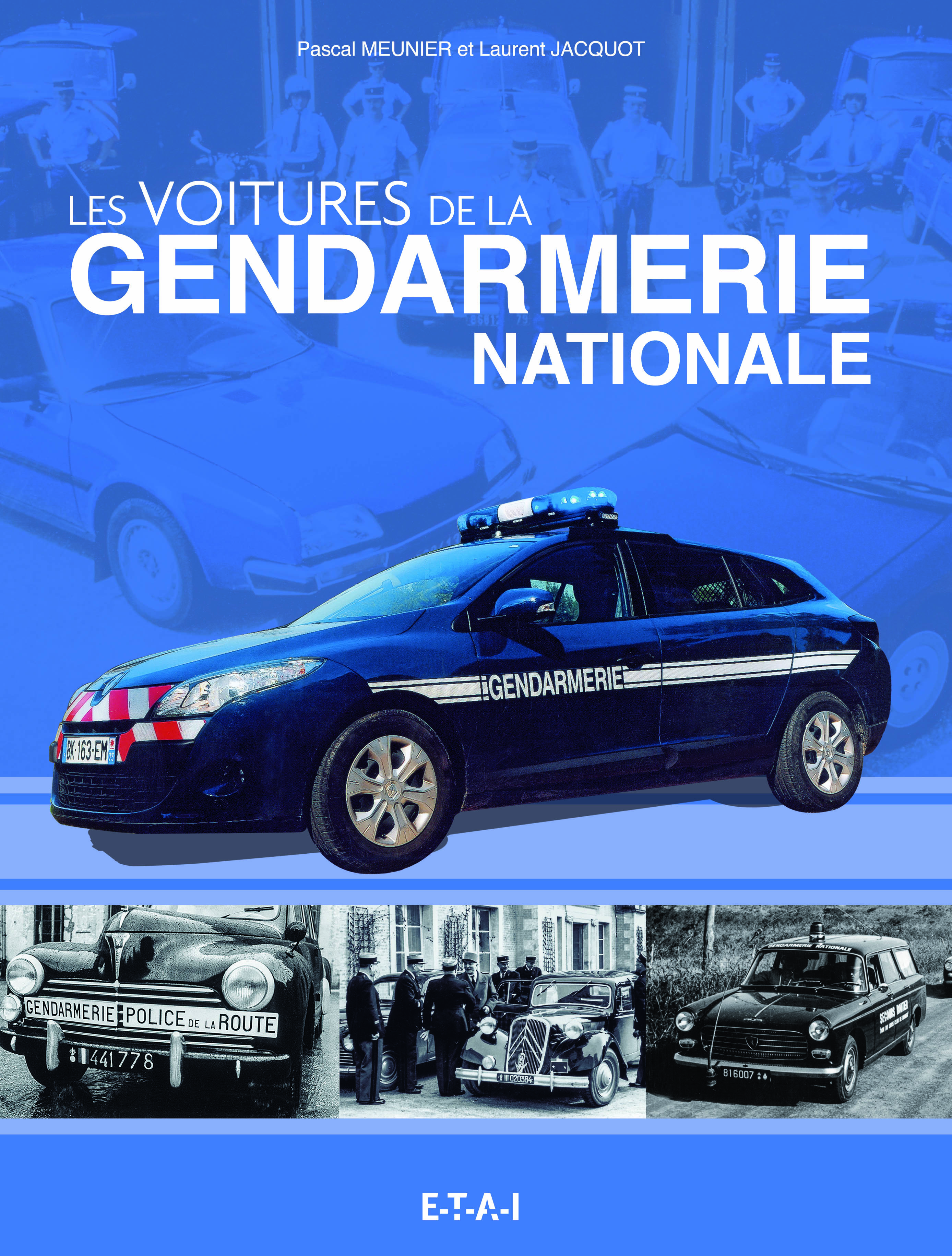 LES VEHICULES DE LA GENDARMERIE NATIONALE